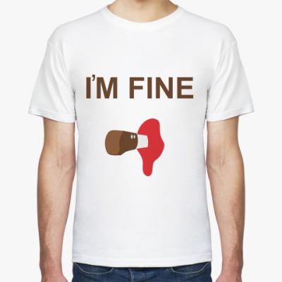 Футболка Im fine