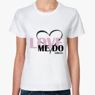 Классическая футболка Love me do