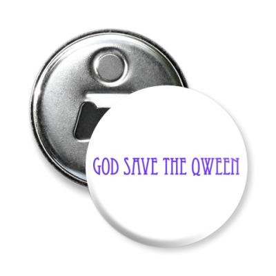 Магнит-открывашка God Save The Qween
