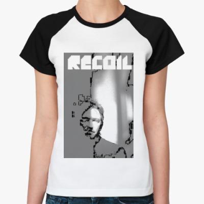 Женская футболка реглан Recoil