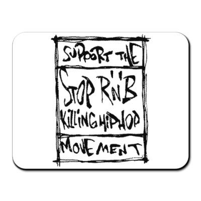 Коврик для мыши  Stop R'n'B