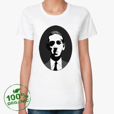 Женская футболка из органик-хлопка Говард Филлипс Лавкрафт