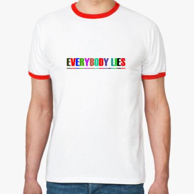 Футболка Ringer-T Everybody lies