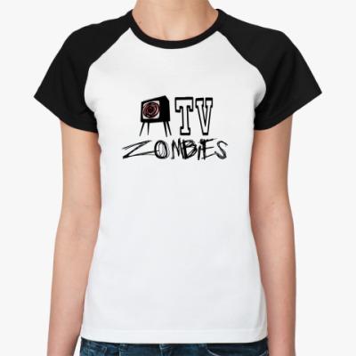Женская футболка реглан TV zombies