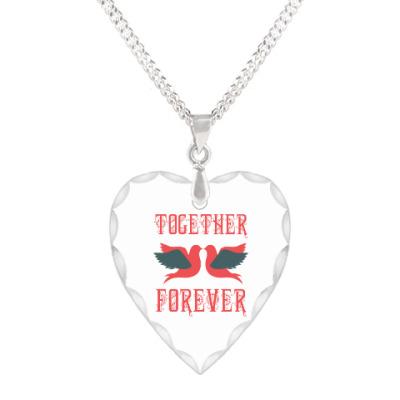 Кулон 'сердце' Together Forever!