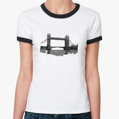 Женская футболка Ringer-T  Tower Bridge
