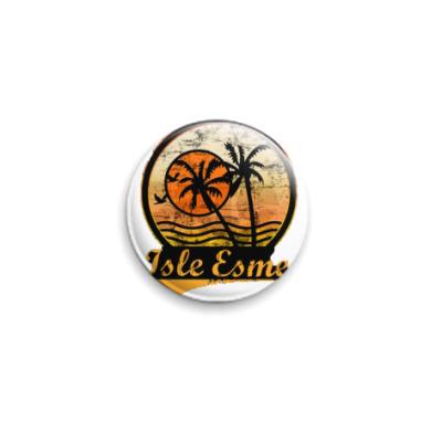 Значок 25мм Isle Esme, остров Эсме