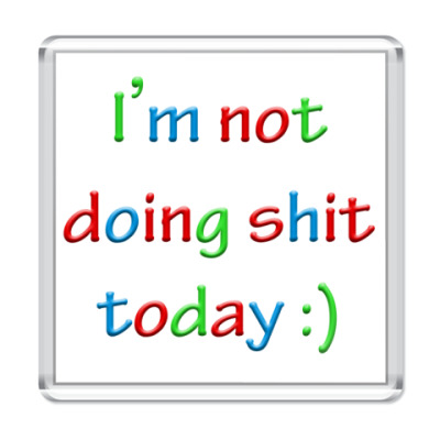 Магнит I'm not doing shit today :)
