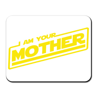 Коврик для мыши Я твоя мать