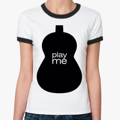 Женская футболка Ringer-T Play me