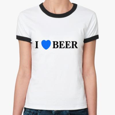 Женская футболка Ringer-T I love beer