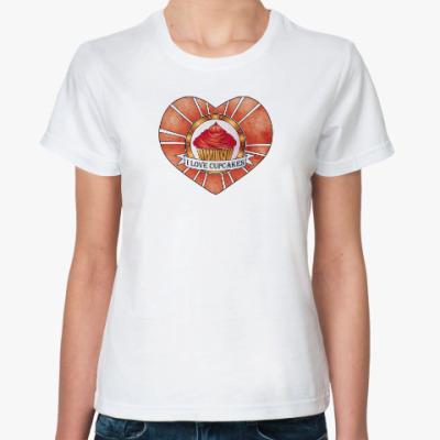 Классическая футболка I love cupcakes