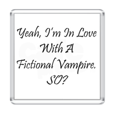 Магнит i'm in love with a vampire...