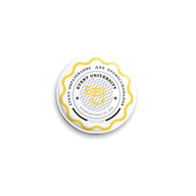 Значок 25мм Эмблема Event University