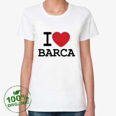 Женская футболка из органик-хлопка I Love Barca