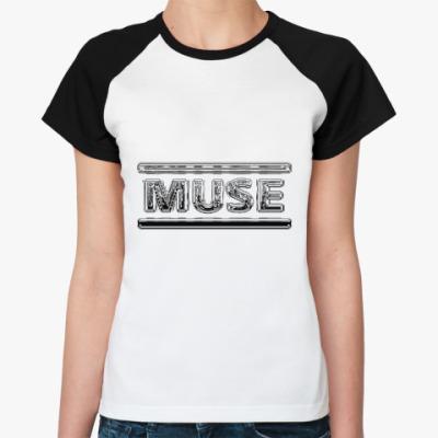 Женская футболка реглан Muse