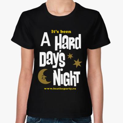 Женская футболка Hard Day's Night (жен. цвет.)