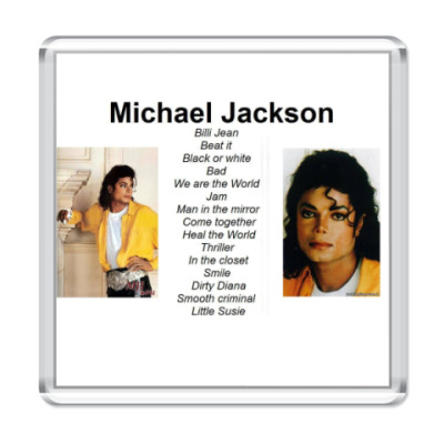 Магнит Michael Jackson and his song