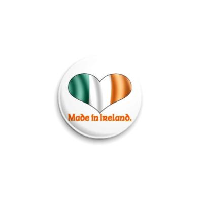 Значок 25мм Сделано в Ирландии