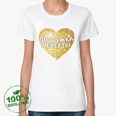 Женская футболка из органик-хлопка  Подружка невесты