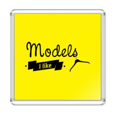 Магнит Models I like