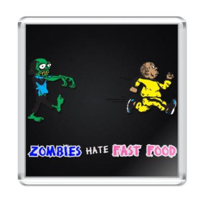 Магнит Зомби ненавидят быструю еду