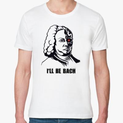 Футболка из органик-хлопка I'll be Bach