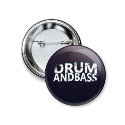 Значок 37мм Drum and Bass