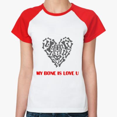 Женская футболка реглан Моя кость любит тебя