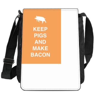 Сумка-планшет Keep pigs and make bacon