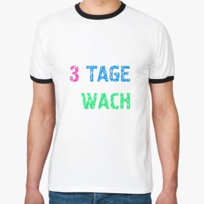 Футболка Ringer-T 3 tage wach