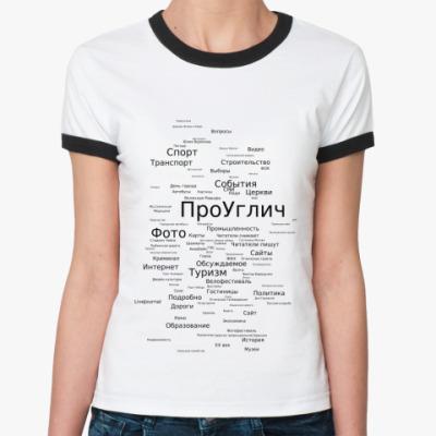 Женская футболка Ringer-T Теги и лого