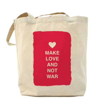 Сумка Make love and not war