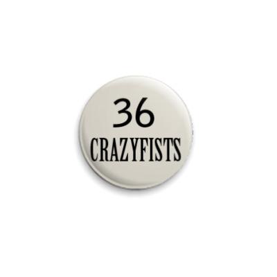 Значок 25мм  36 Crazyfists #1