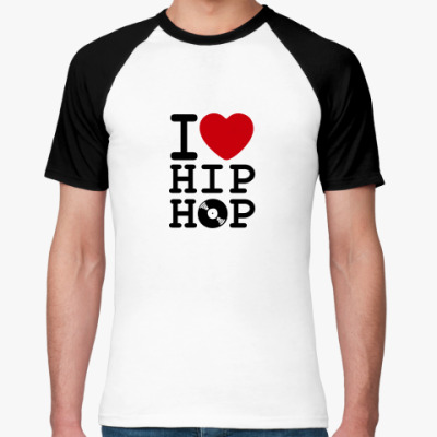 Футболка реглан I Love Hip Hop