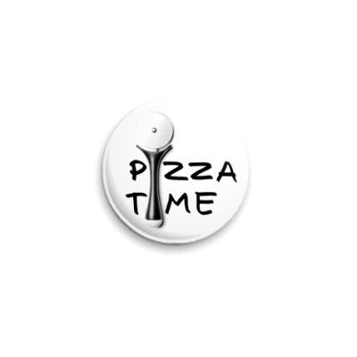 Значок 25мм Pizza Time