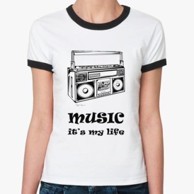 Женская футболка Ringer-T Музыка - это моя жизнь