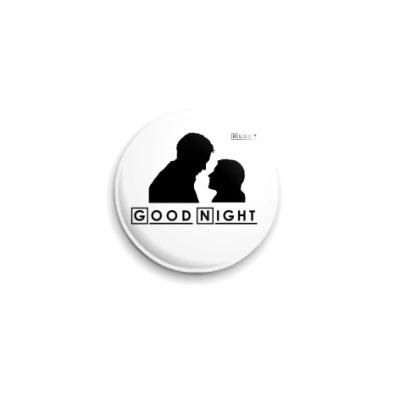 Значок 25мм  - Huddy Good Night