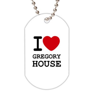 Жетон dog-tag  I Love Gregory House