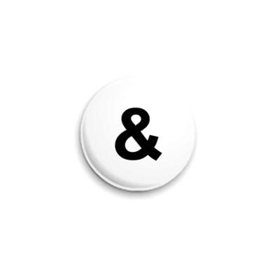 Значок 25мм &-Badge   White  25 мм