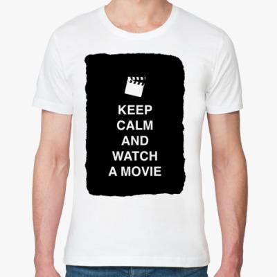 Футболка из органик-хлопка Keep calm and watch a movie