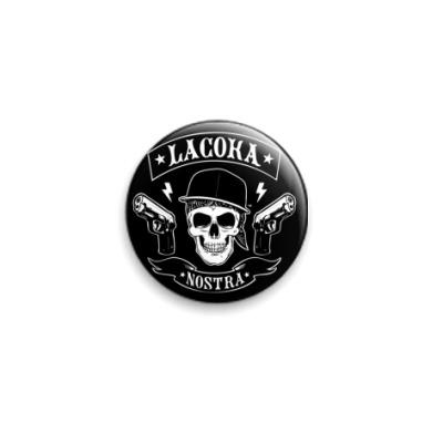 Значок 25мм  La Coka Nostra черный