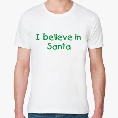 Футболка из органик-хлопка I believe in Santa