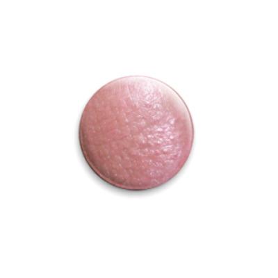 Значок 25мм  эмитирующий кожу